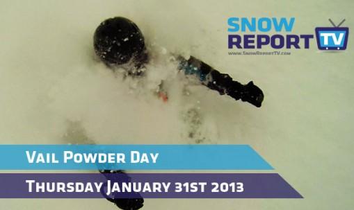 Vail-Powder-Day-Jan-31st-2013