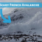Scary French Avalanche