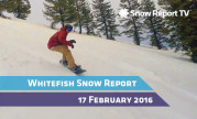 Whitefish Snow Report - February 17th 2016